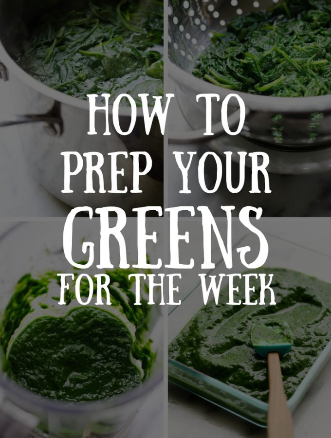 How to Prep Your Greens for the Week (and get your kids/husband to eat them)