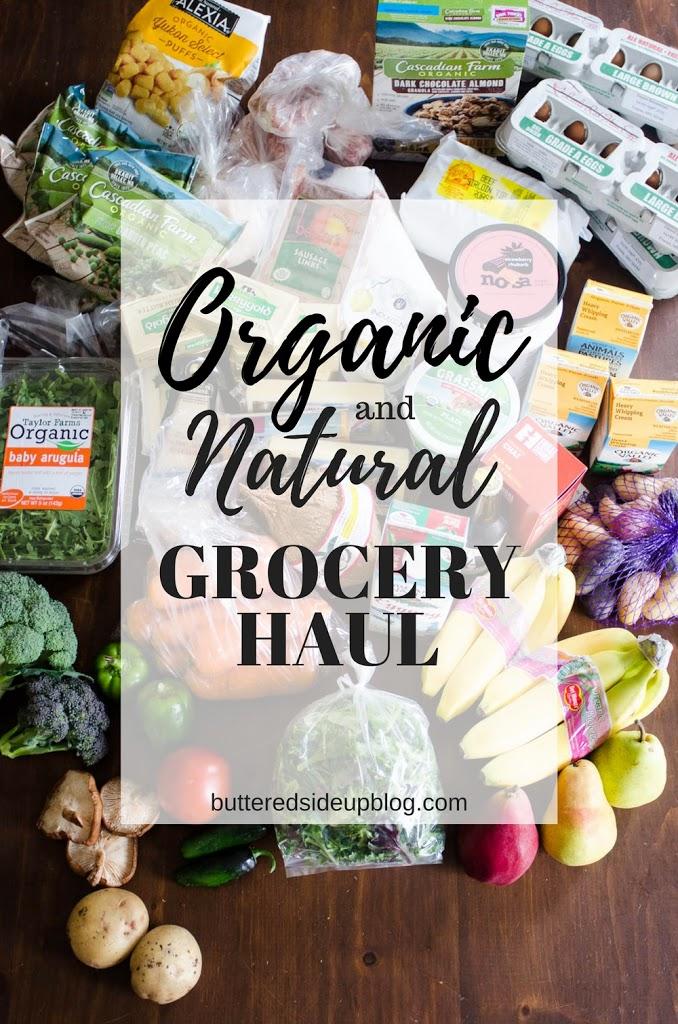 Organic/Natural Grocery Haul
