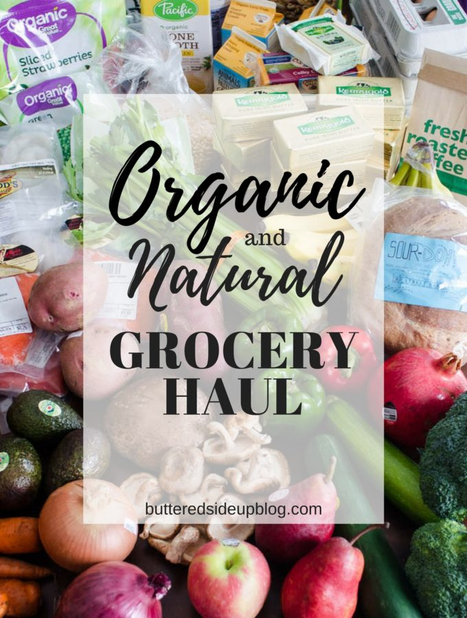 (Mostly) Organic/Natural Grocery Haul #2