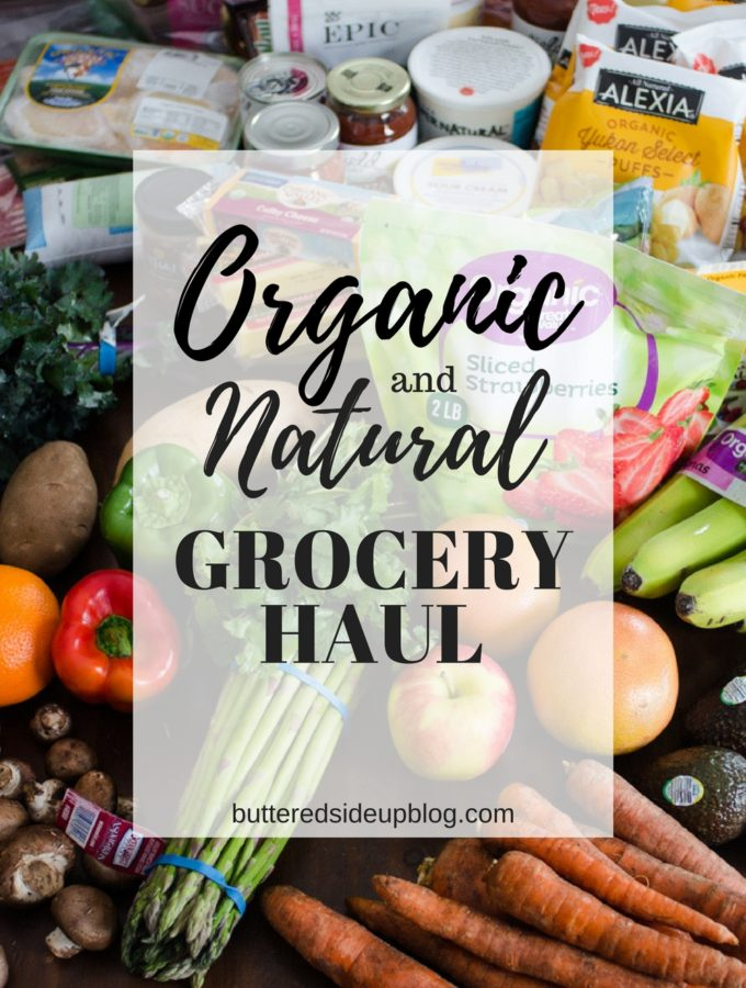 Organic/Natural Grocery Haul