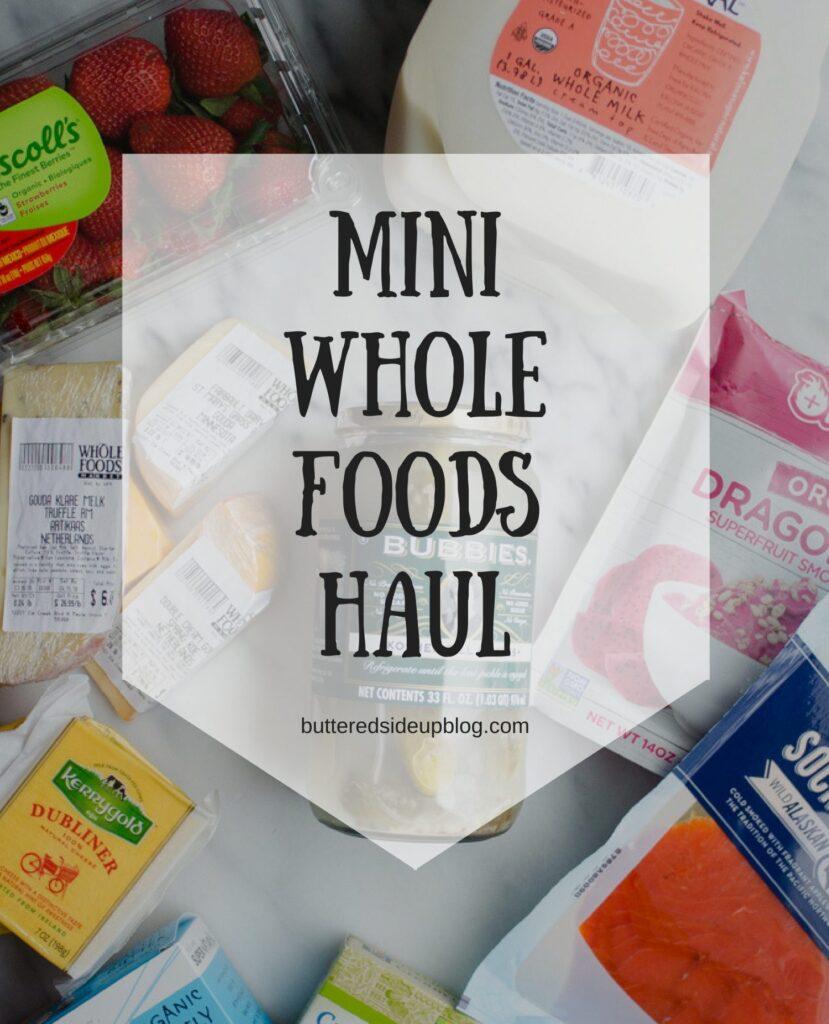 Mini Whole Foods Grocery Haul