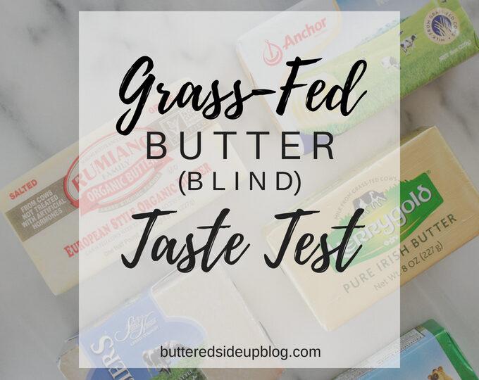 Grass-Fed Butter Blind Taste Test