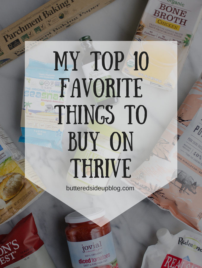 My Top 10 Favorite Things to Buy on Thrive Market