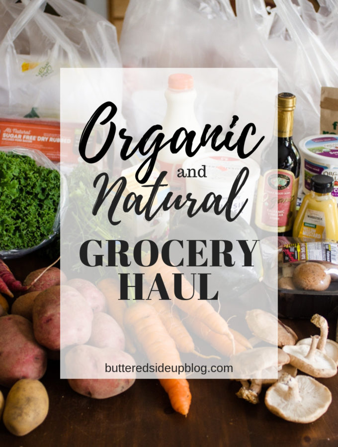 Natural/Organic Grocery Haul #4