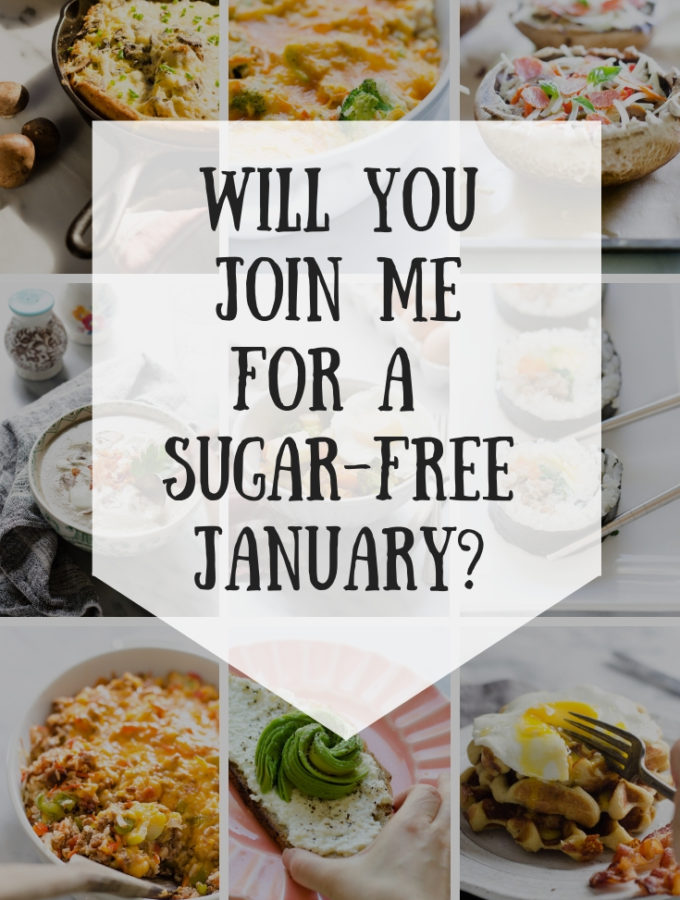 Will You Join Me for a Sugar Free January?
