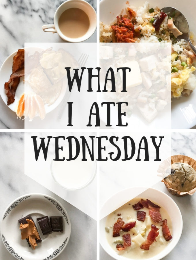 What I Ate Wednesday While Nursing (4-5-19)