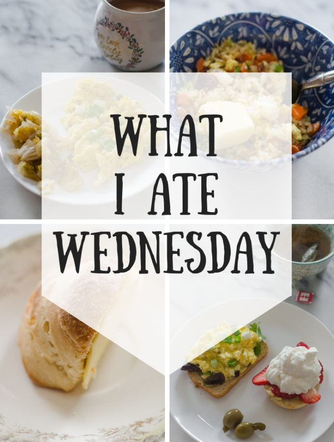 What I Ate Wednesday (5-22-19)