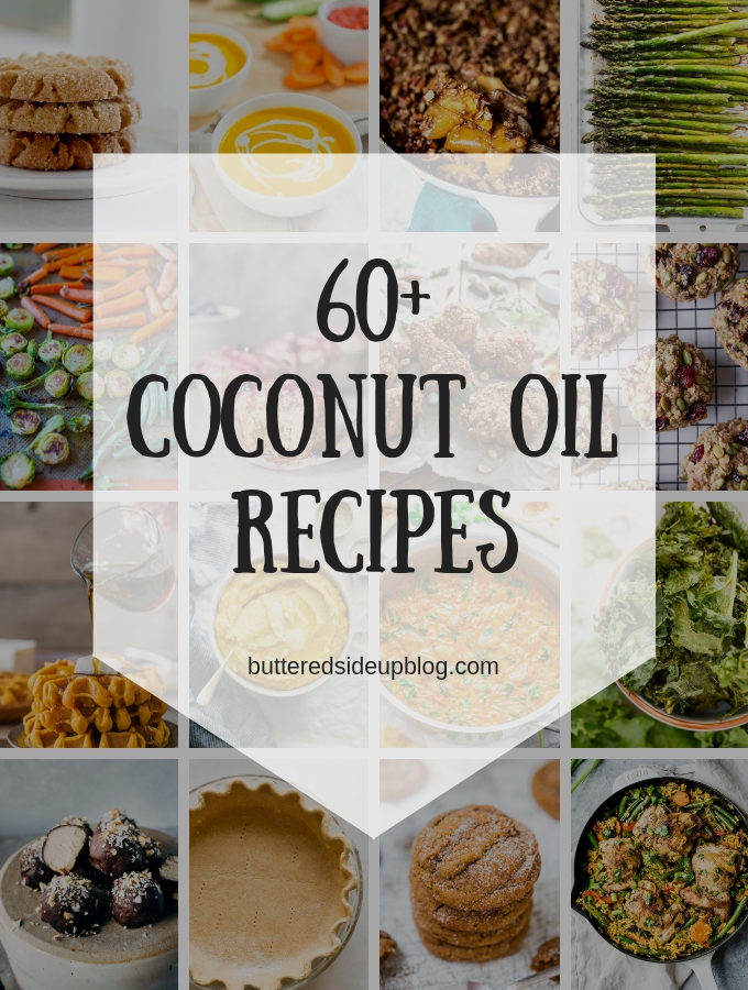 60+ Coconut Oil Recipes!