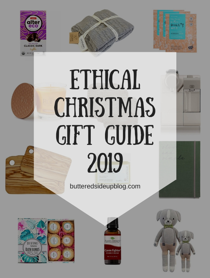 Ethical Christmas Gift Guide 2019 Buttered Side Up