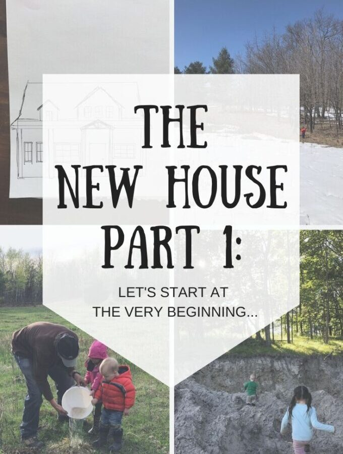 The New House Part 1: Let's Start at the Very Beginning…