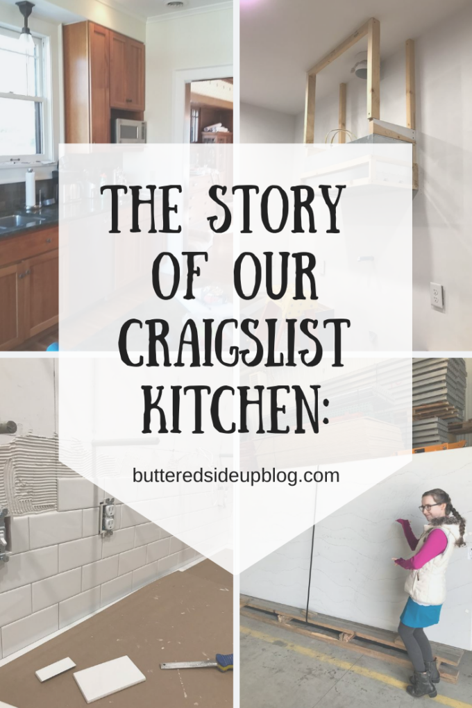 The New House Part 4 The Story Of Our Craigslist Kitchen Buttered Side Up