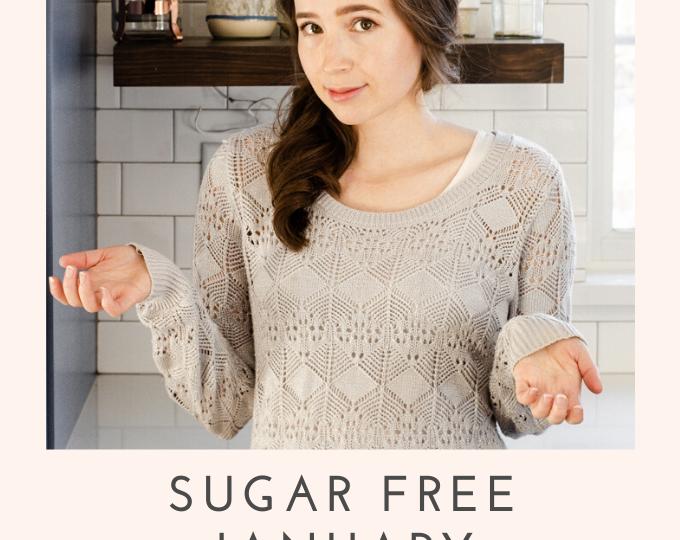 Sugar Free January Challenge 2021